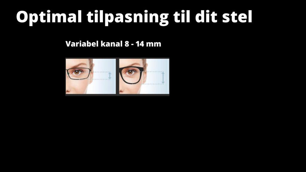 Variabel længde af den glidende overgang for bedste udnyttelse af brillestellet.