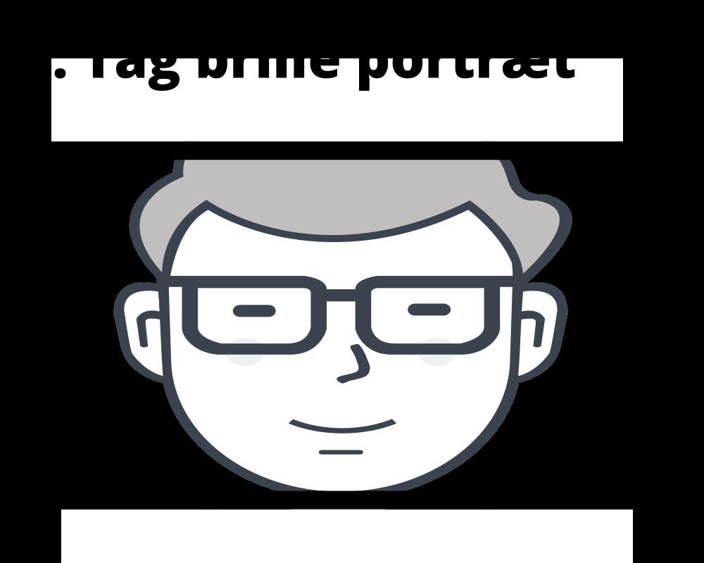Tag brilleportræt for tilpasning